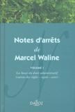 Marcel Waline - Notes d'arrêts de Marcel Waline - Volume 1, Les bases du droit administratif (sources des règles, sujets, actes).