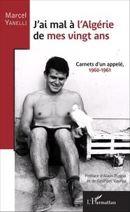Jai mal à lAlgérie de mes vingt ans - Carnets dun appelé, 1960-1961.pdf