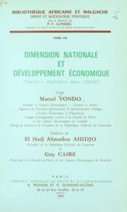 Marcel Yondo et El Hadj Ahmadou Ahidjo - Dimension nationale et développement économique - Théorie, application dans l'U.D.E.A.C..