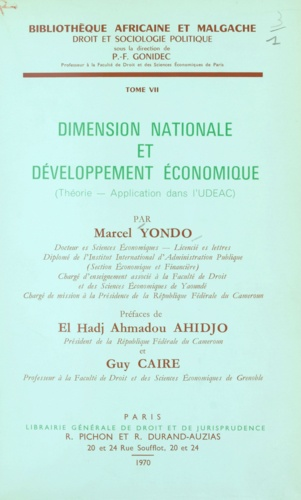 Dimension nationale et développement économique. Théorie, application dans l'U.D.E.A.C.