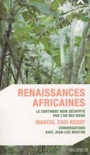 Marcel Zadi Kessy et Jean-Luc Mouton - Renaissances africaines.