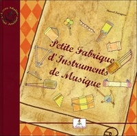 Marcel Zaragoza - Petite fabrique d'instruments de musique - Le petit joueur de flûtiau.