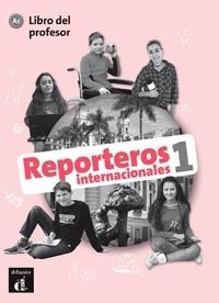 Reporteros internacionales 1 A1 - Libro del profesor.pdf