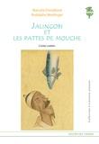 Marcela Dvorakova et Rodolphe Meidinger - Jalingobi et les pattes de mouche.