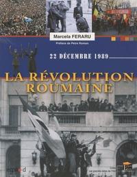 Marcela Feraru - La révolution roumaine - 22 décembre 1989.