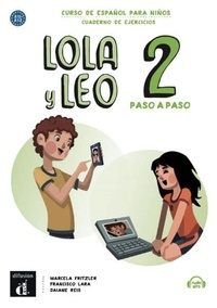 Lola y Leo paso a paso 2 A1-A2 - Curso de español para niños, cuaderno de ejercicios.pdf