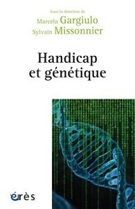 Marcela Gargiulo et Sylvain Missonnier - Handicap et génétique - Prédition, anticipation et incertitude.