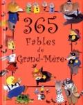 Marcela Grez et Margarita Menendez - 365 fables de grand-mère.