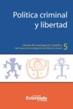 Marcela Gutiérrez Quevedo et Thomas Mathiesen - Política criminal y libertad.
