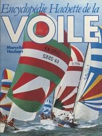 Marcelin Houbart et  Collectif - Encyclopédie Hachette de la voile.