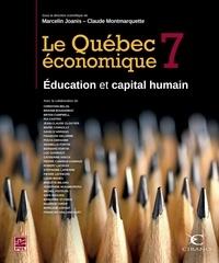 Marcelin Joanis et Claude Montmarquette - Le Québec économique 7 : Éducation et capital humain.