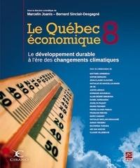 Livres téléchargement gratuit pour ipad Le Québec économique 8. Le développement durable à l'ère des changements climatiques