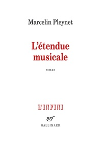 Marcelin Pleynet - L'étendue musicale.