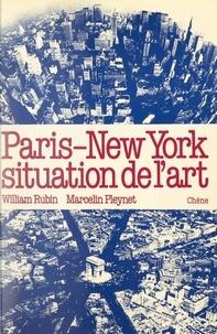 Marcelin Pleynet et William Rubin - Paris-New York, situation de l'art.