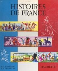 Marcelin Traverse et André Maurois - Histoires de France.
