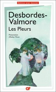 Marceline Desbordes-Valmore - Les pleurs.