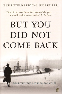 Marceline Loridan-Ivens et Judith Perrignon - But You Did Not Come Back.