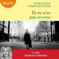 Marceline Loridan-Ivens - Et tu n'es pas revenu.