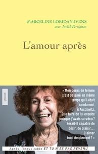 Marceline Loridan-Ivens - L'amour après.