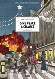 Marcelino Truong - Give peace a chance - Londres 1963-75.