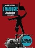 Marcelino Viera et Maxime Foerster - Comprendre l'anarchisme.