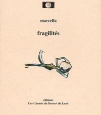 Marcella - Fragilités.