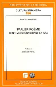 Marcella Leopizzi - Parler poème - Henri Meschonnic dans sa voix.