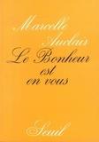 Marcelle Auclair - Le Bonheur est en vous.