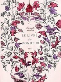 Marcelle Auclair - Le livre du bonheur.
