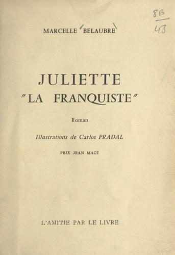 Juliette la franquiste