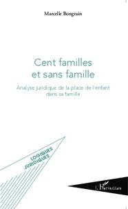 Cent familles et sans famille - Analyse juridique de la place de lenfant dans sa famille.pdf