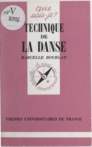 Marcelle Bourgat et Paul Angoulvent - Technique de la danse.
