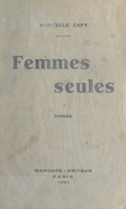 Marcelle Capy - Femmes seules.