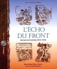 Marcelle Cinq-Mars - L'Echo du front - Journaux de tranchées (1915-1919).
