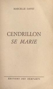 Marcelle Davet et Jean Liard - Cendrillon se marie.