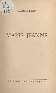 Marcelle Davet - Marie-Jeanne.