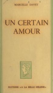 Marcelle Davet - Un certain amour.
