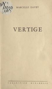 Marcelle Davet - Vertige.