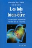 Marcelle della Faille et Eric Darche - Les lois du bien-être - Comment vous harmoniser avec les lois de l'univers.
