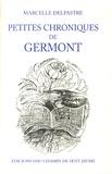 Marcelle Delpastre - Petites chroniques de Germont.