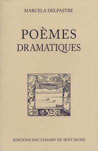 Marcelle Delpastre - Poèmes dramatiques - 2 volumes.
