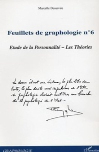 Marcelle Desurvire - Feuillets de graphologie n°6 - Etude de la Personnalité - Les Théories.