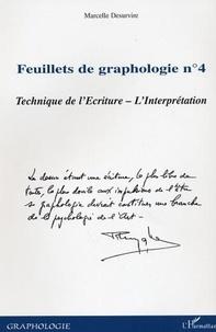 Marcelle Desurvire - Feuillets de graphologie - Tome 4, Technique de l'écriture, l'interprétation.