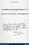 Marcelle Desurvire - Feuillets de graphologie - Tome 5, Etude de la personnalité, le développement.