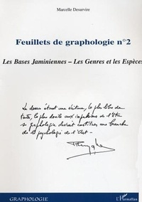 Marcelle Desurvire - Feuillets de graphologie - Tome 2, Les bases jaminiennes, les genres et les espèces.