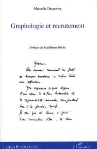 Marcelle Desurvire - Graphologie et recrutement.