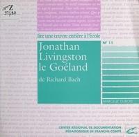 Marcelle Dubois - Jonathan Livingston le goëland, de Richard Bach.