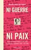 Marcelle Gafner - Ni guerre ni paix - Journal et correspondance d'une jeune Lausannoise, 1939-1945.