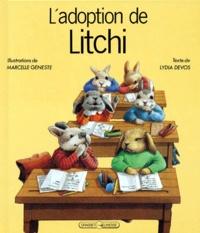 Marcelle Geneste et Lydia Devos - L'adoption de Litchi.