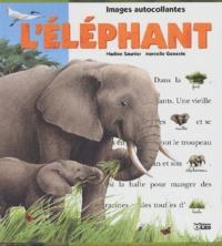 Marcelle Geneste et Nadine Saunier - L'éléphant.
